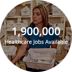 1,900,000 Healthcare Jobs Available